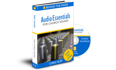 Audio Essentials for Church Sound Now Available
