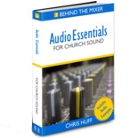 Audio Essentials for Church Sound e-Book