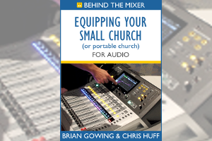 New Guide Now Available – Equipping Your Church for Audio