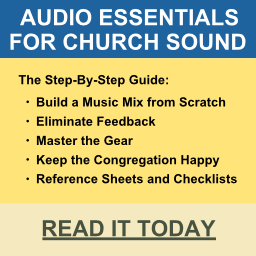 Audio Essentials for Church Sound